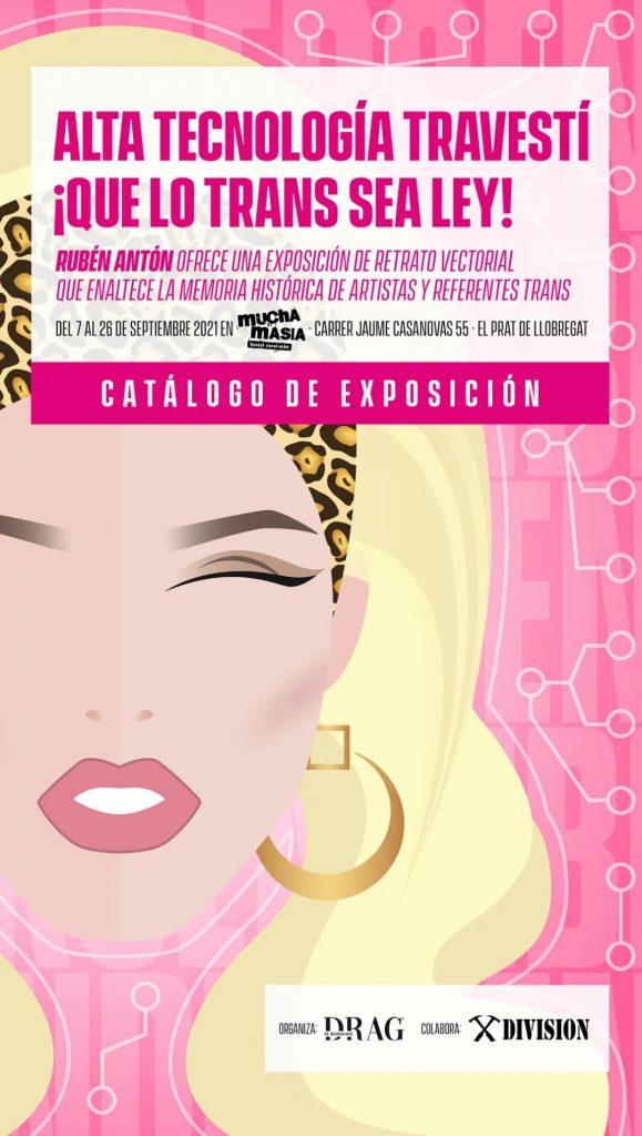 Exhibition Alta tecnología travestí ¡Que lo trans sea ley! Arrives at Mucha Masia